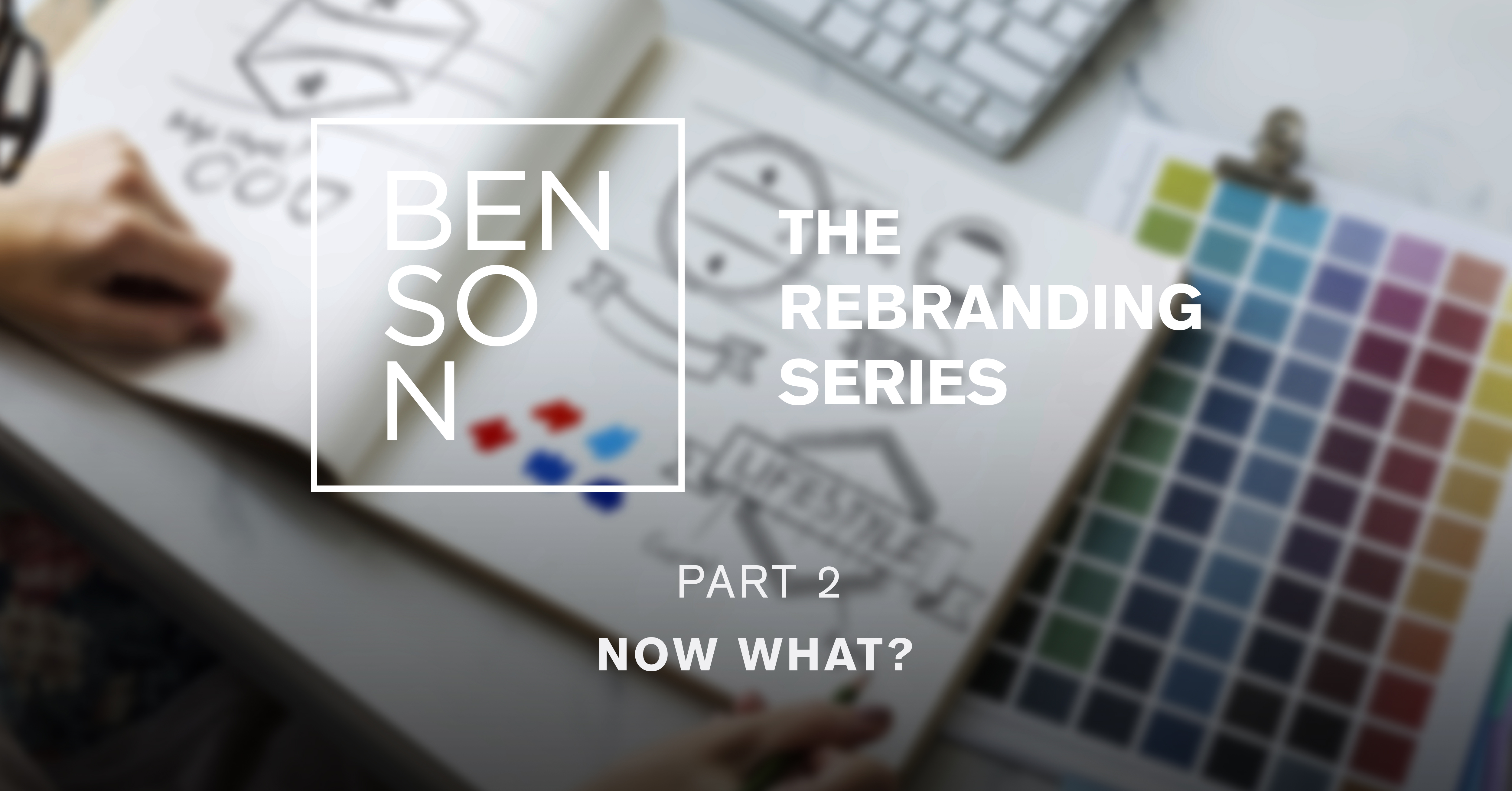 Rebranding: How to Get Started with Strategy Implementation
